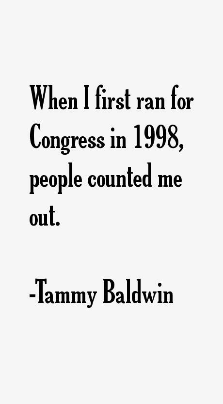 Tammy Baldwin Quotes