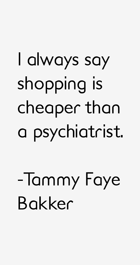 Tammy Faye Bakker Quotes