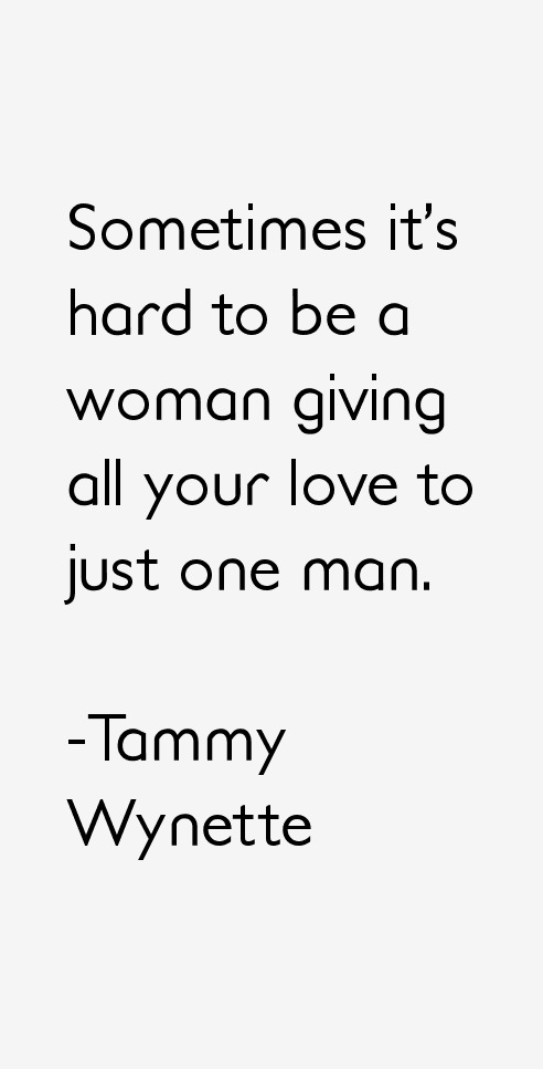 Tammy Wynette Quotes