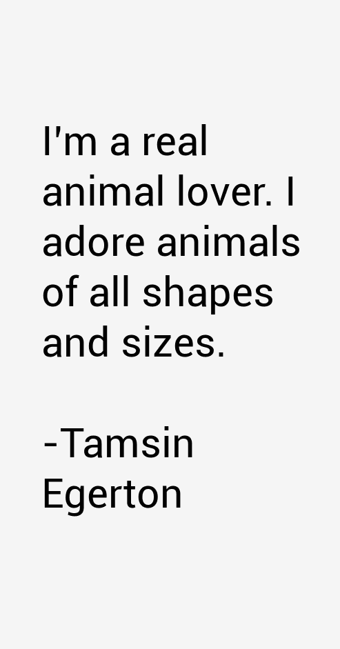 Tamsin Egerton Quotes