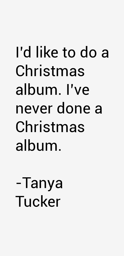Tanya Tucker Quotes