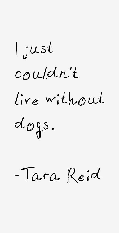 Tara Reid Quotes