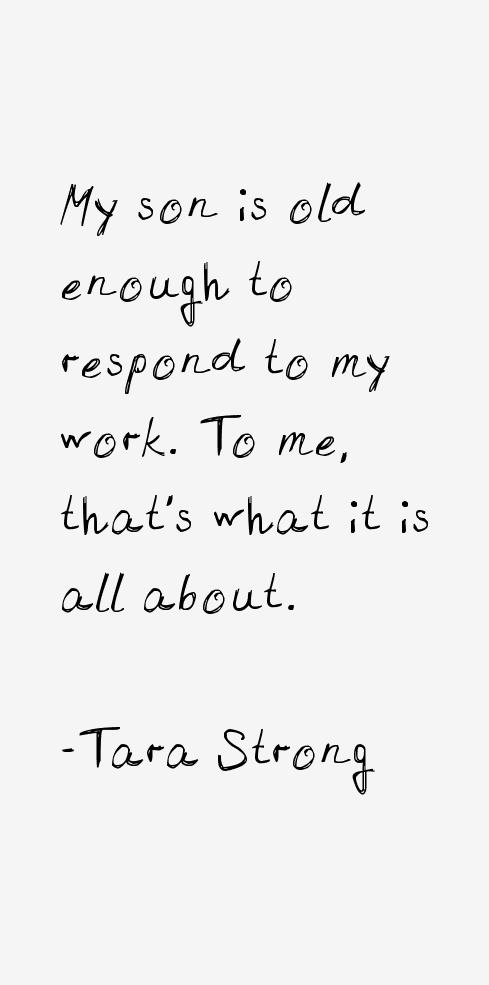 Tara Strong Quotes