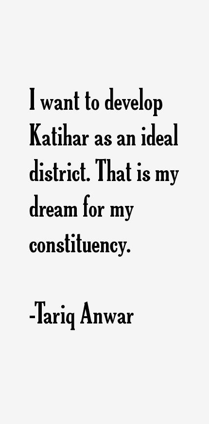 Tariq Anwar Quotes