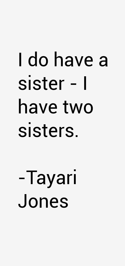 Tayari Jones Quotes