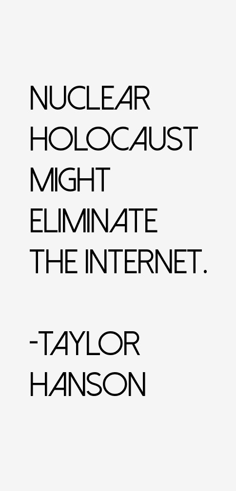 Taylor Hanson Quotes