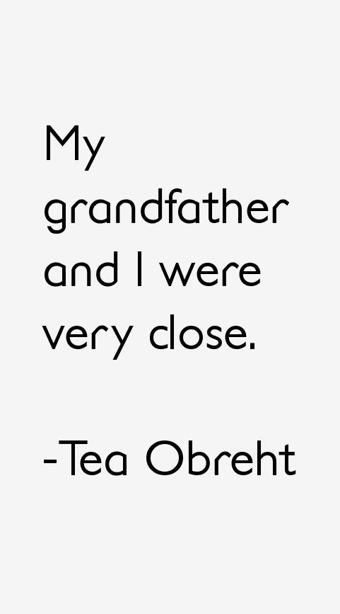 Tea Obreht Quotes