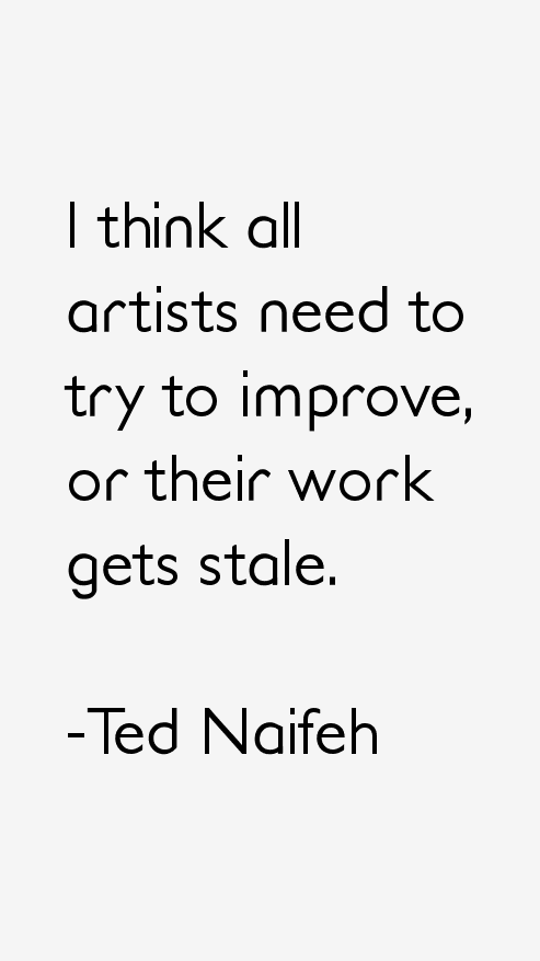Ted Naifeh Quotes
