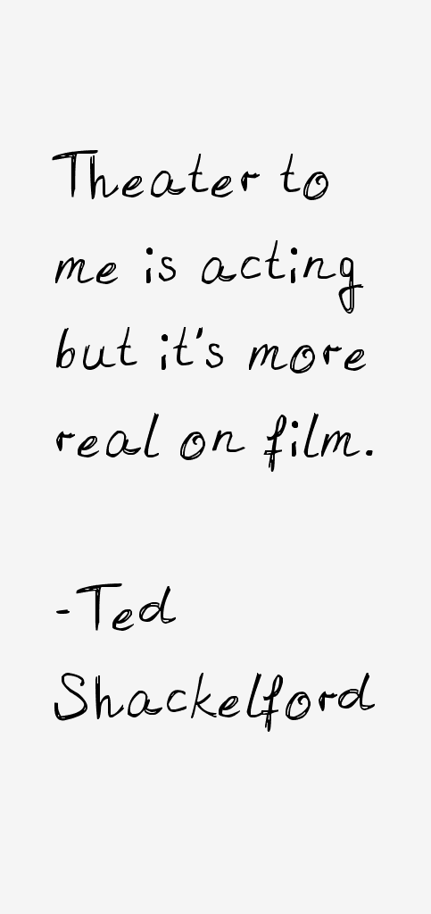 Ted Shackelford Quotes