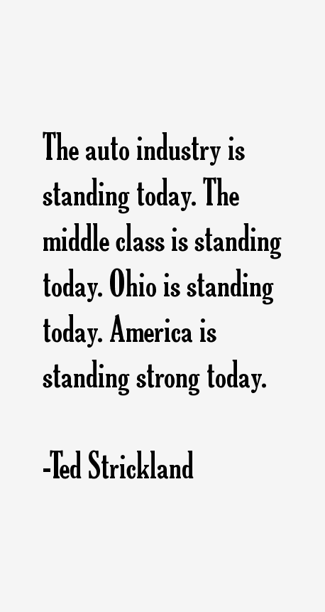 Ted Strickland Quotes