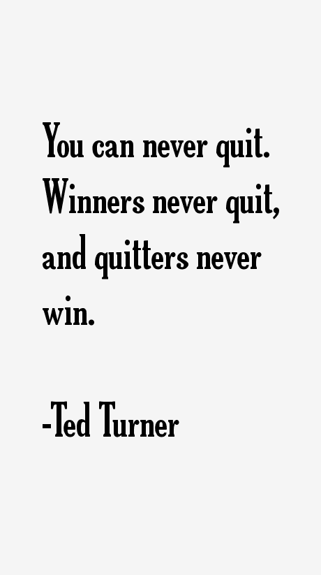 Ted Turner Quotes
