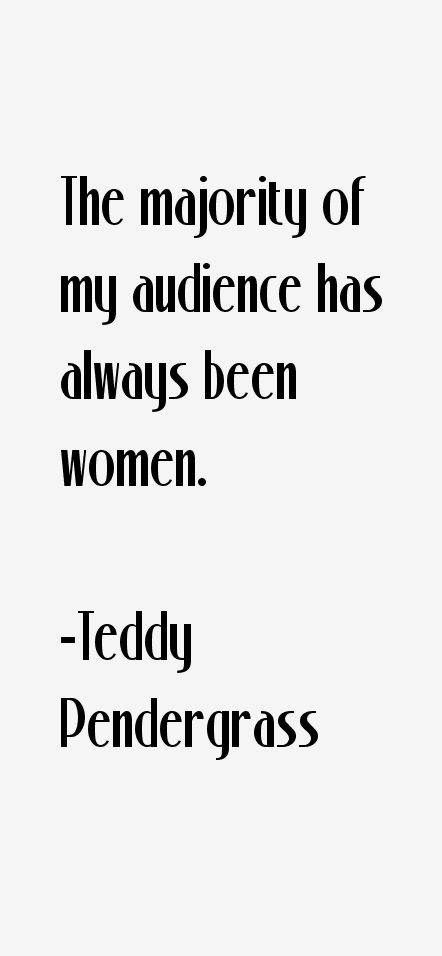 Teddy Pendergrass Quotes