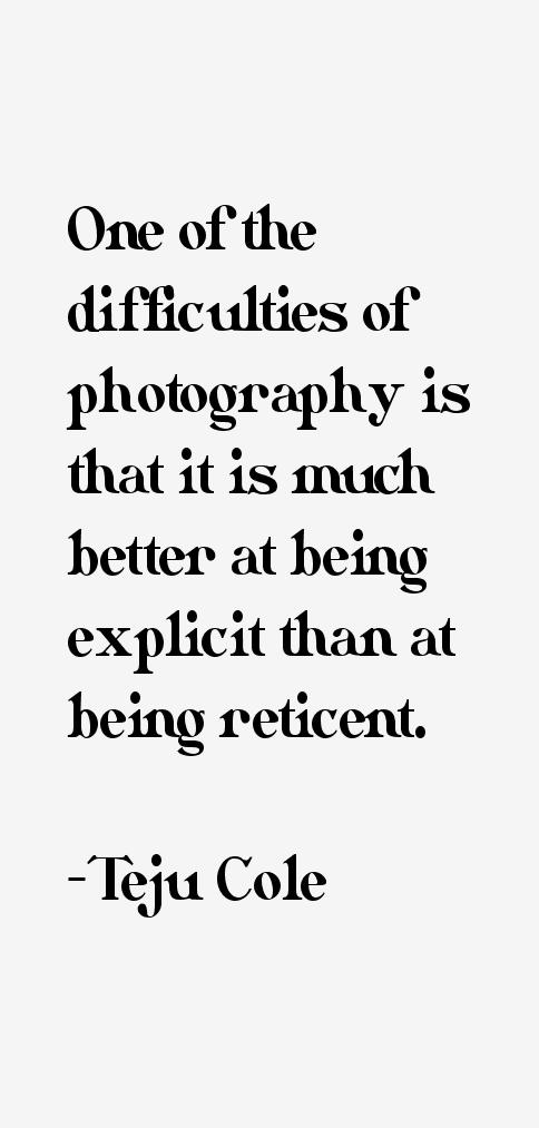 Teju Cole Quotes