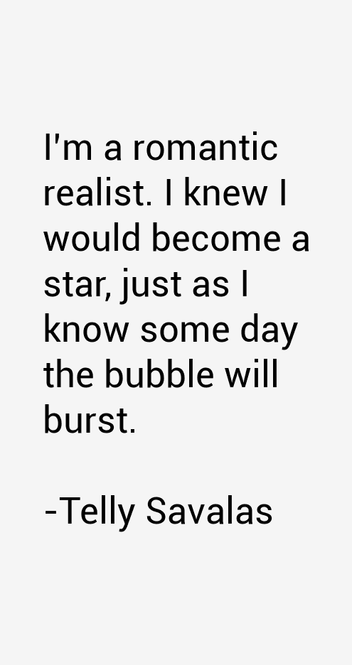 Telly Savalas Quotes