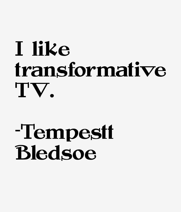 Tempestt Bledsoe Quotes
