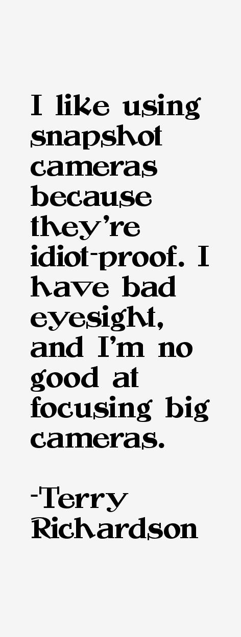 Terry Richardson Quotes