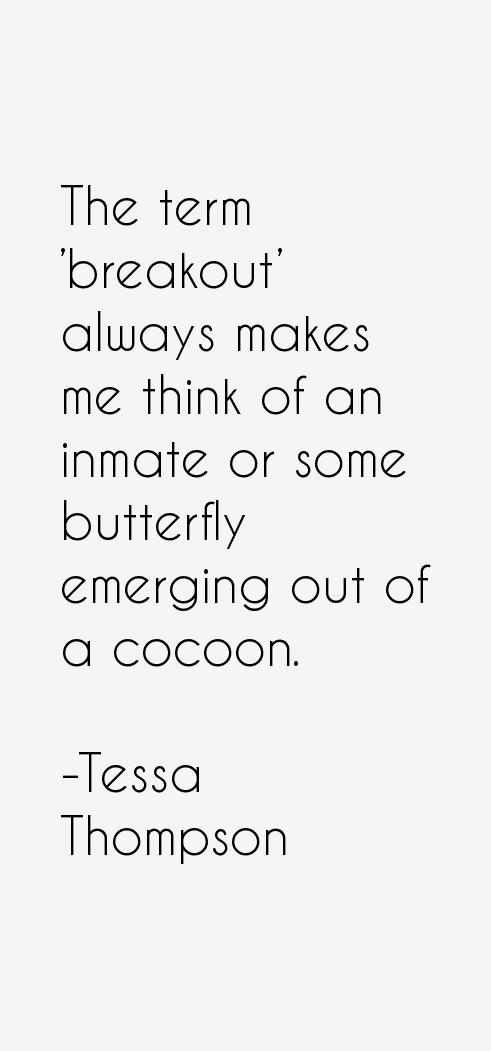 Tessa Thompson Quotes