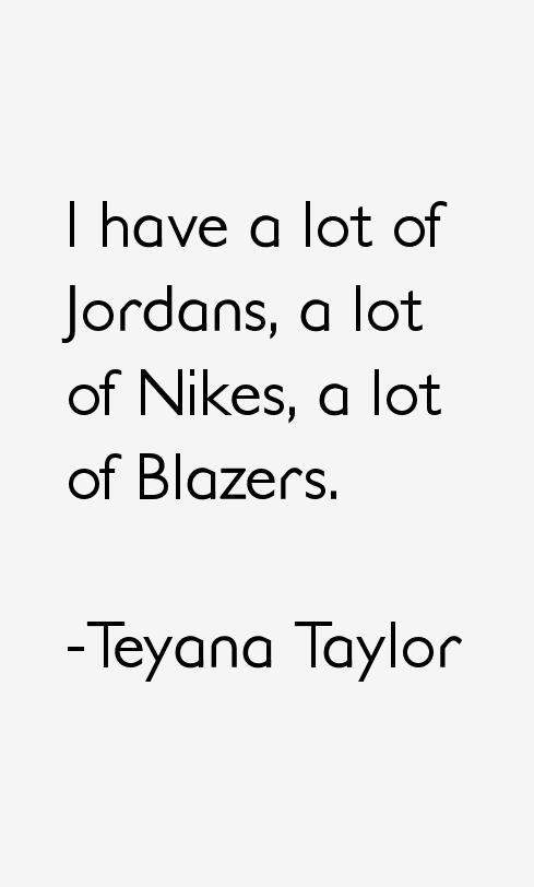 Teyana Taylor Quotes