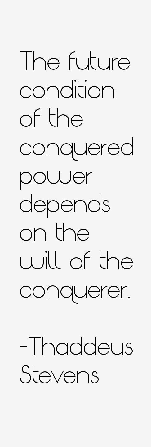 Thaddeus Stevens Quotes