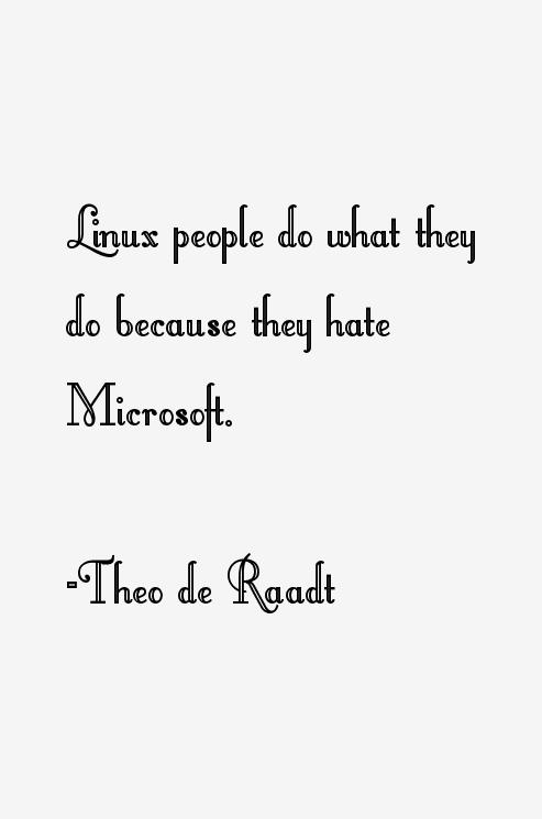 Theo de Raadt Quotes