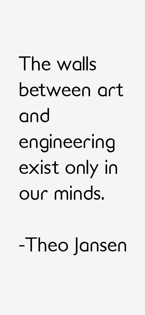 Theo Jansen Quotes