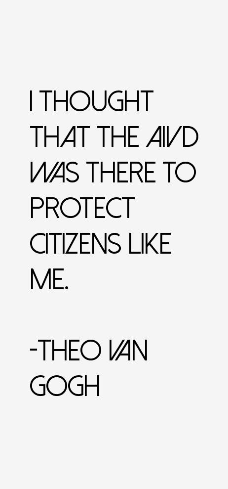 Theo Van Gogh Quotes