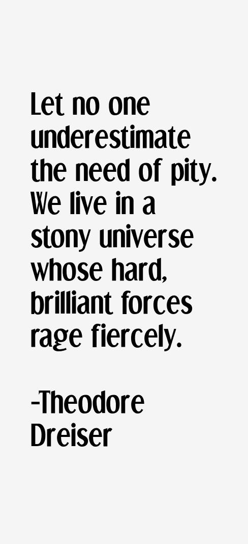 Theodore Dreiser Quotes