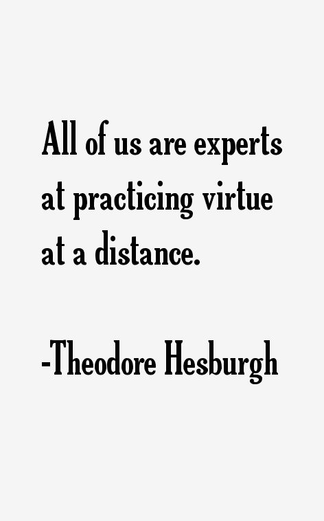 Theodore Hesburgh Quotes