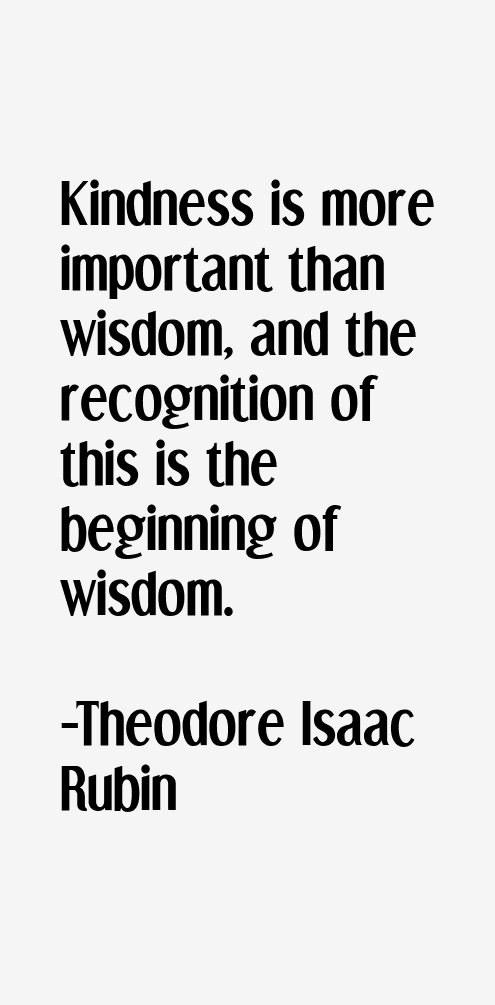 Theodore Isaac Rubin Quotes