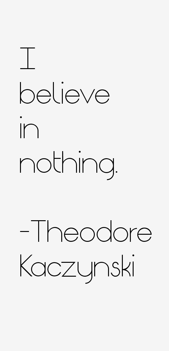 Theodore Kaczynski Quotes