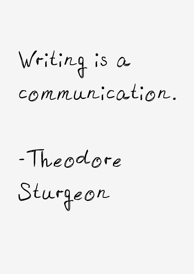 Theodore Sturgeon Quotes