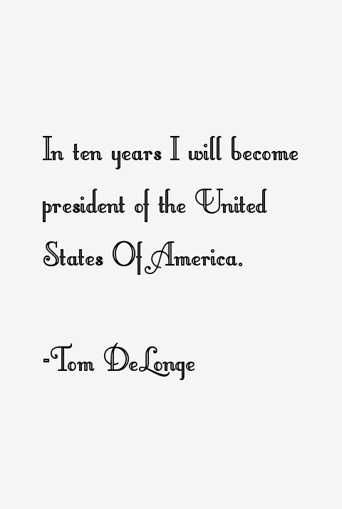 Thomas delonge quotes
