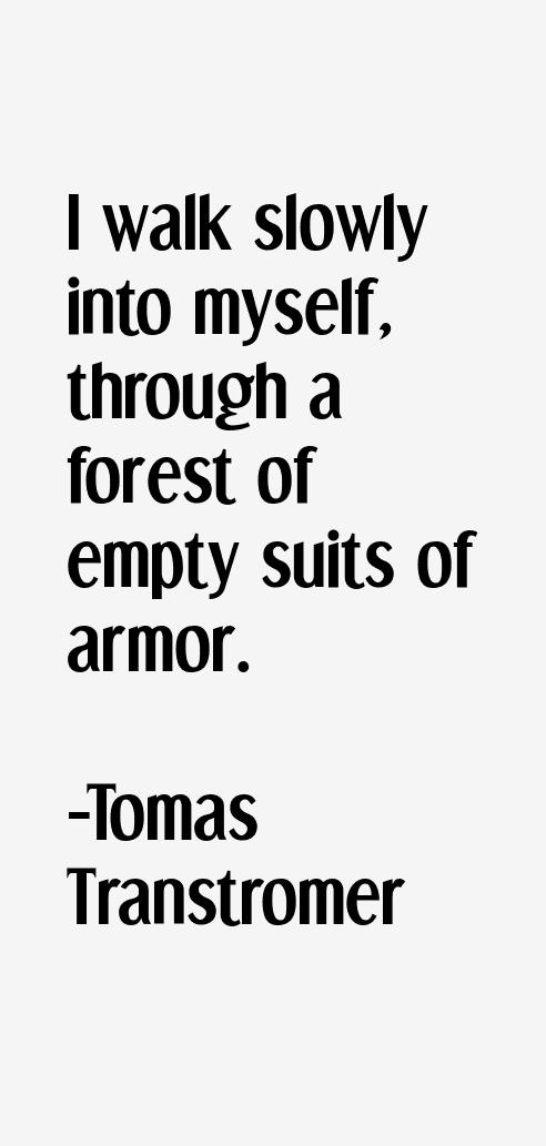 Tomas Transtromer Quotes