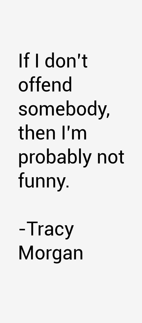 Tracy Morgan Quotes