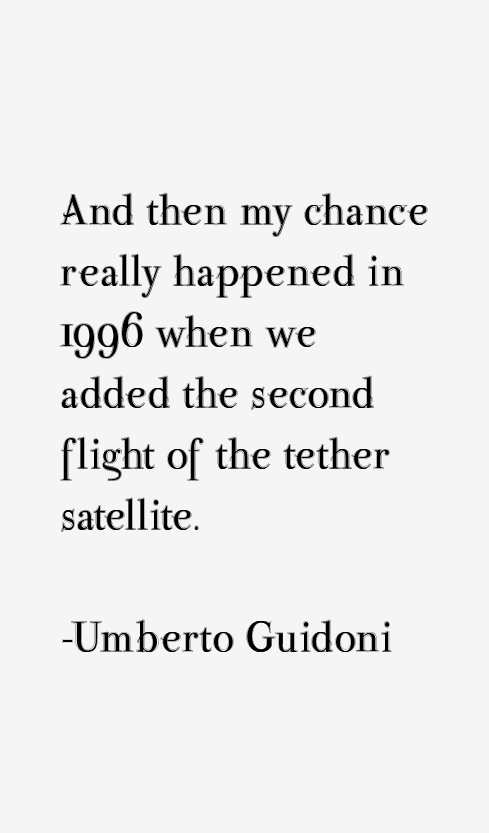Umberto Guidoni Quotes