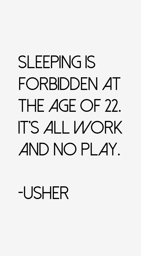 Usher Quotes