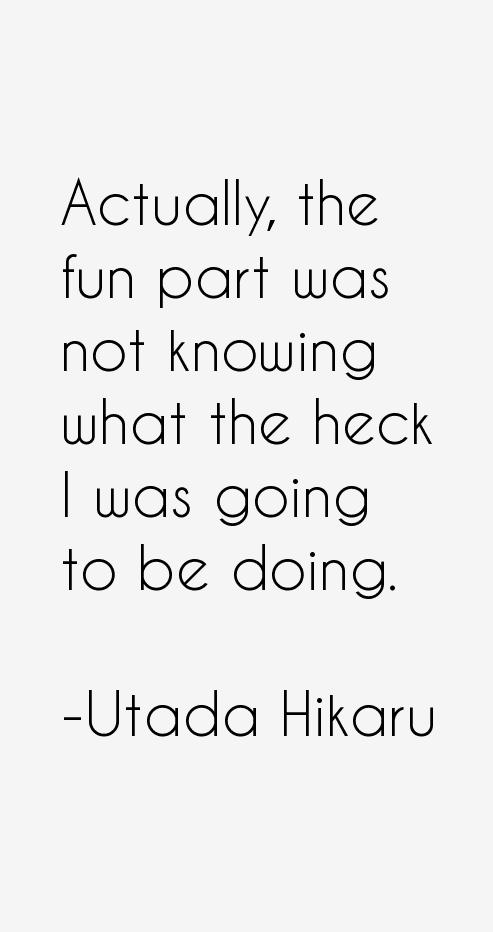 Utada Hikaru Quotes
