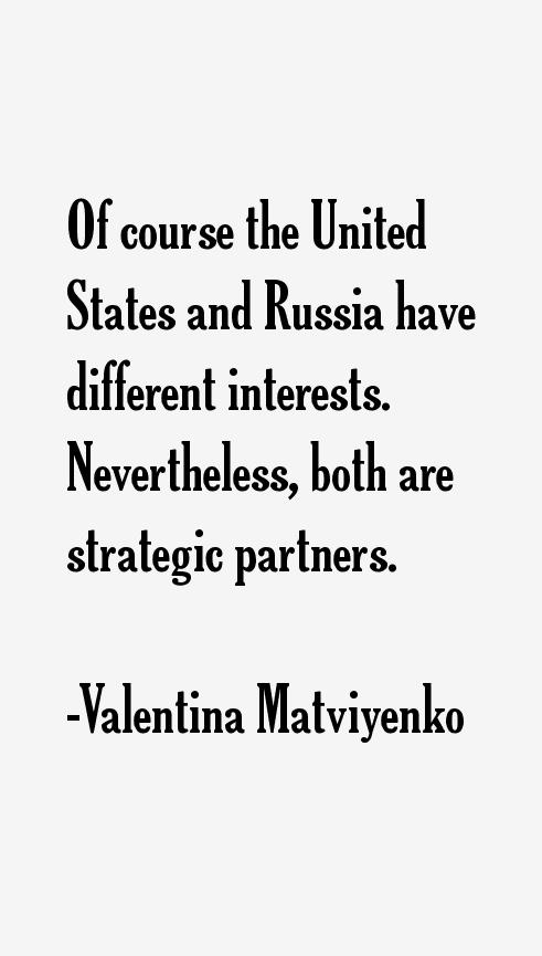Valentina Matviyenko Quotes