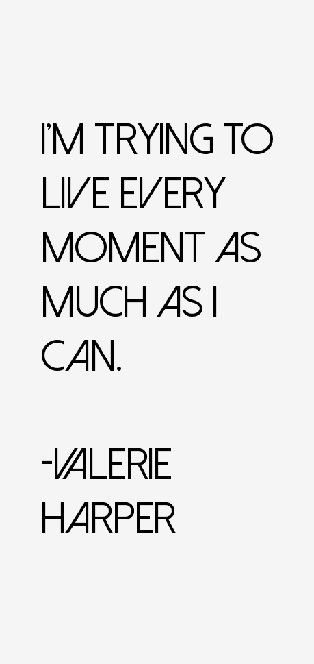 Valerie Harper quotes