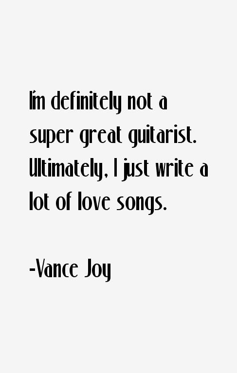 Vance Joy Quotes