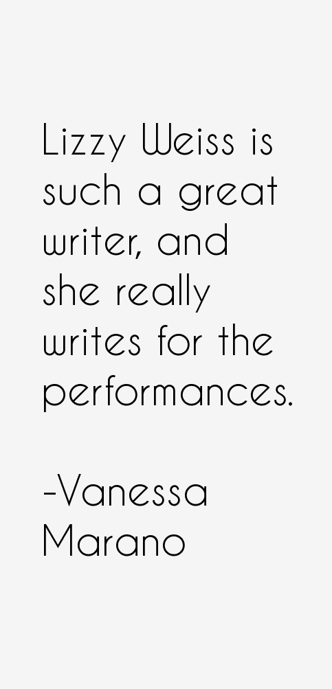 Vanessa Marano Quotes