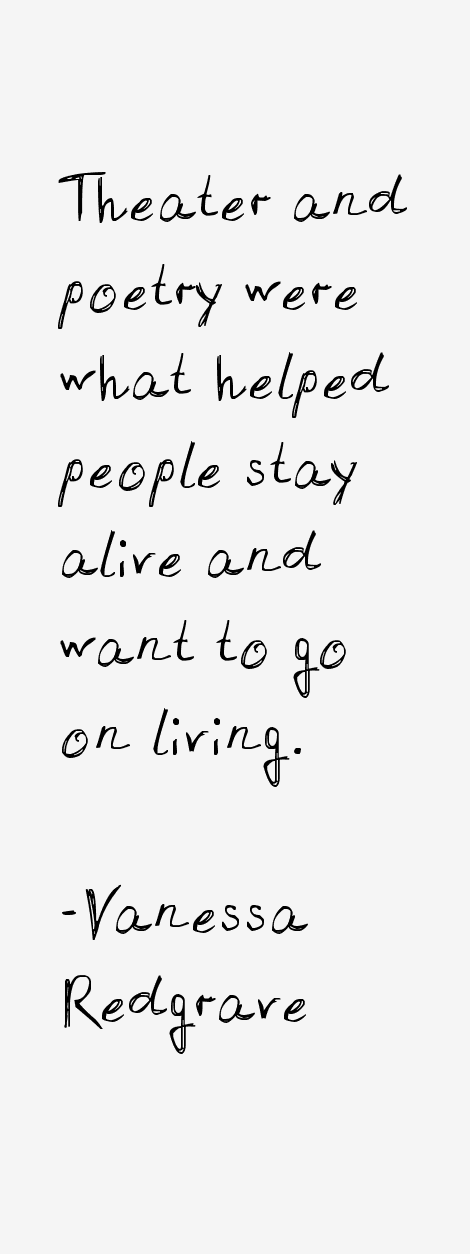 Vanessa Redgrave Quotes