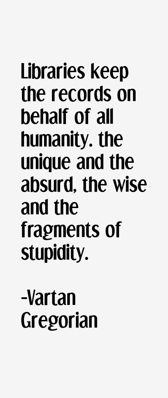 Vartan Gregorian Quotes