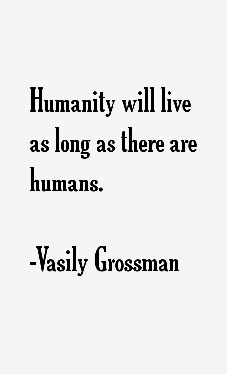 Vasily Grossman Quotes