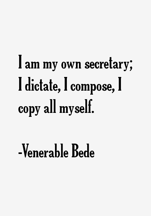 Venerable Bede Quotes
