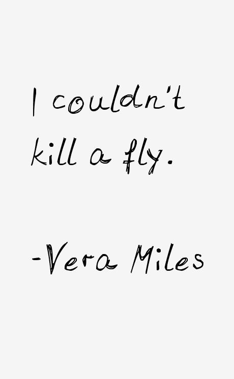 Vera Miles Quotes