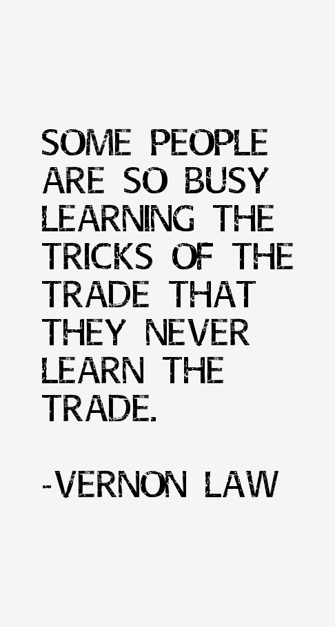 Vernon Law Quotes