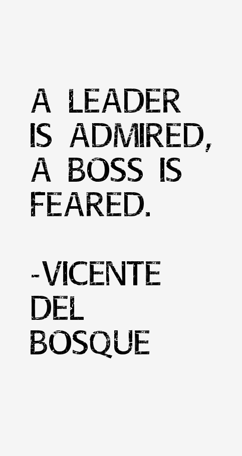 Vicente del Bosque Quotes