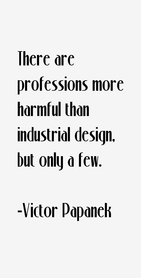 Victor Papanek Quotes