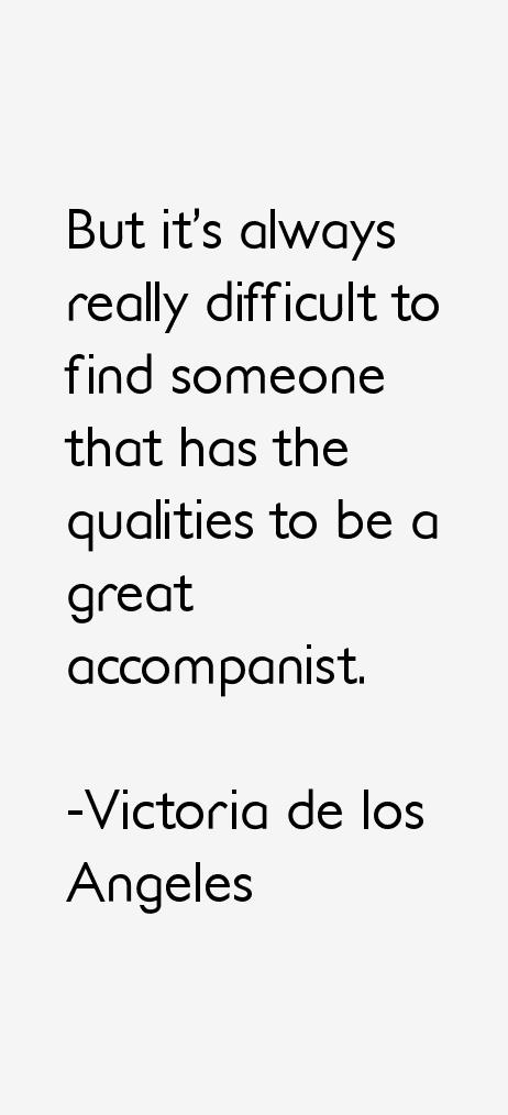 Victoria de los Angeles Quotes